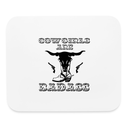 COWGIRLS ARE BADASS - Mouse pad Horizontal