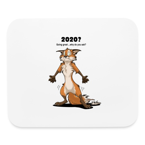 2020? Going great... (for bright backgrounds) - Mouse pad Horizontal