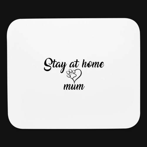 Stay At Home Mum - Mouse pad Horizontal