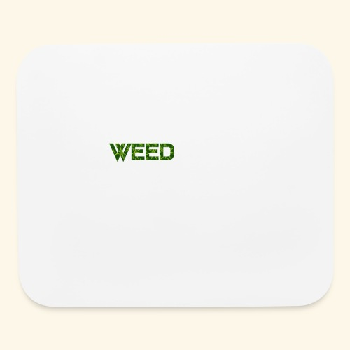 WEED IS ALL I NEED - T-SHIRT - HOODIE - CANNABIS - Mouse pad Horizontal
