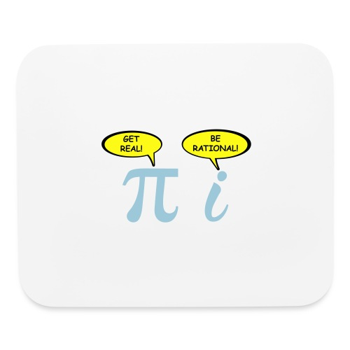 Get real Be rational - Mouse pad Horizontal