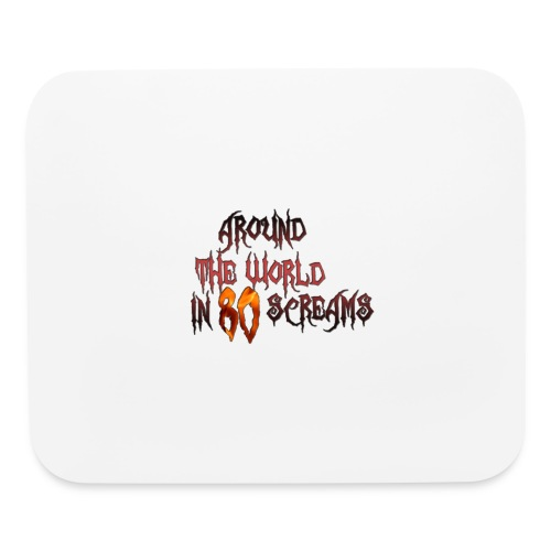Around The World in 80 Screams - Mouse pad Horizontal