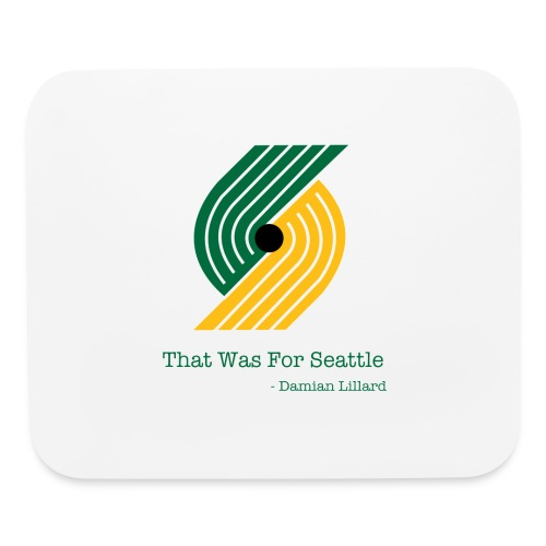That Was for Seattle - Mouse pad Horizontal