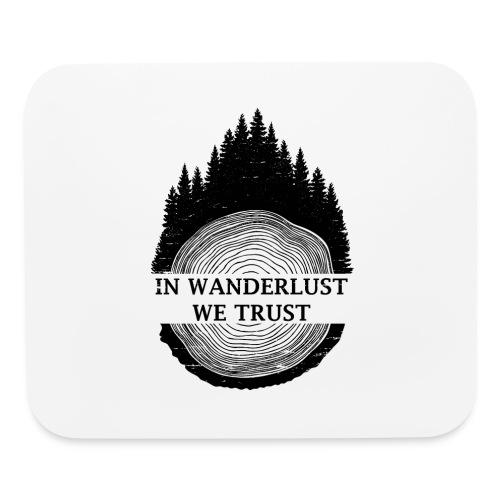 In Wanderlust We Trust - Mouse pad Horizontal