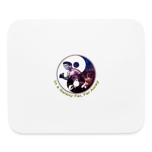 Muhammad ali, Bruce lee,In a galaxy far, far Away - Mouse pad Horizontal
