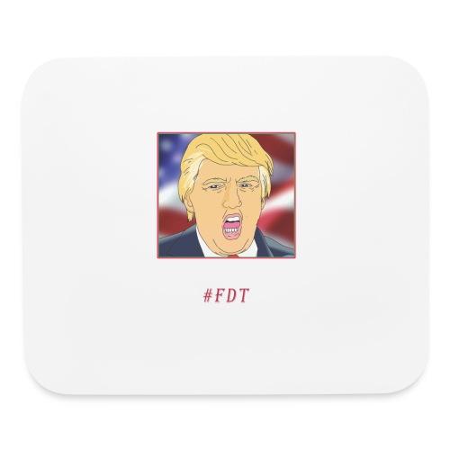 Fuck Donald Trump! - Mouse pad Horizontal