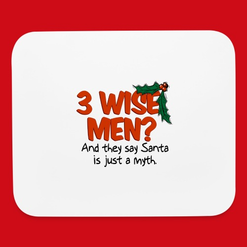 3 Wise Men? - Mouse pad Horizontal