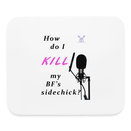 Sidechick Mic - Mouse pad Horizontal