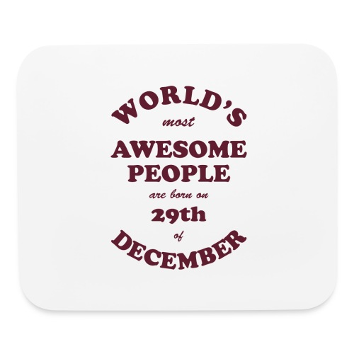 Most Awesome People are born on 29th of December - Mouse pad Horizontal