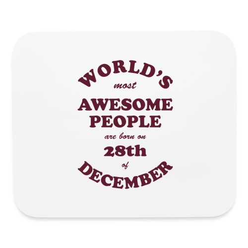 Most Awesome People are born on 28th of December - Mouse pad Horizontal
