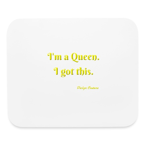 I M A QUEEN YELLOW - Mouse pad Horizontal