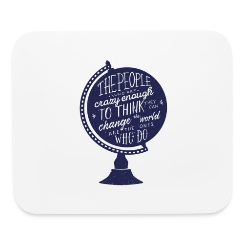change the world - Mouse pad Horizontal