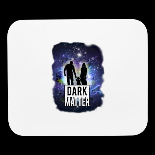 Dark Matter - Mouse pad Horizontal