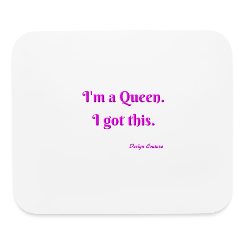 I M A QUEEN PINK - Mouse pad Horizontal