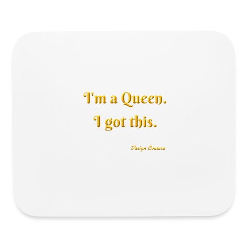 I M A QUEEN ORANGE - Mouse pad Horizontal