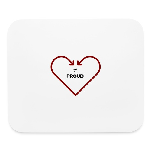 love isnt proud - Mouse pad Horizontal