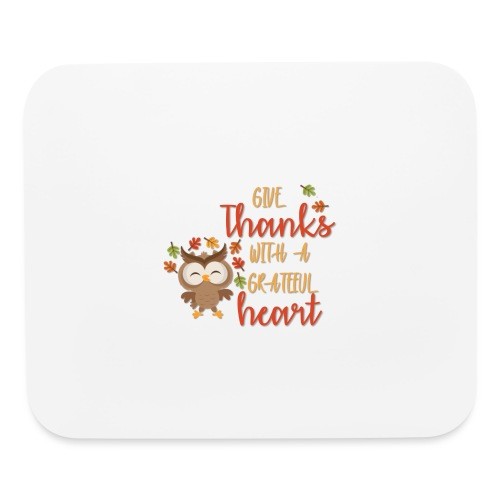 Give Thanks - Mouse pad Horizontal