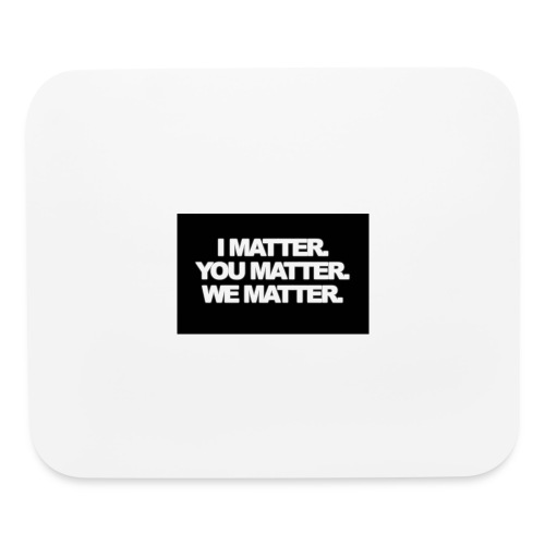 We matter - Mouse pad Horizontal