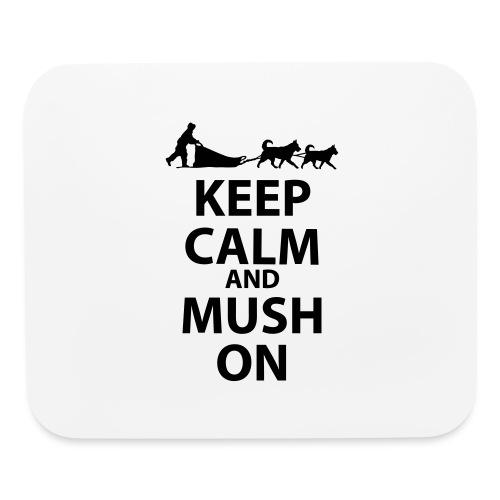 Keep Calm & MUSH On - Mouse pad Horizontal