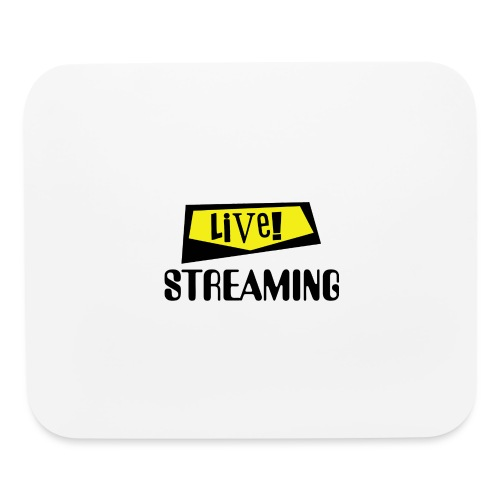 Live Streaming - Mouse pad Horizontal