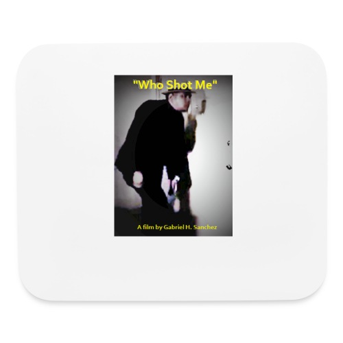 Who Shot Me for Store - Mouse pad Horizontal