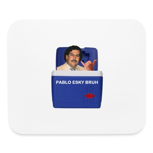 Pablo Esky Bruh - Mouse pad Horizontal