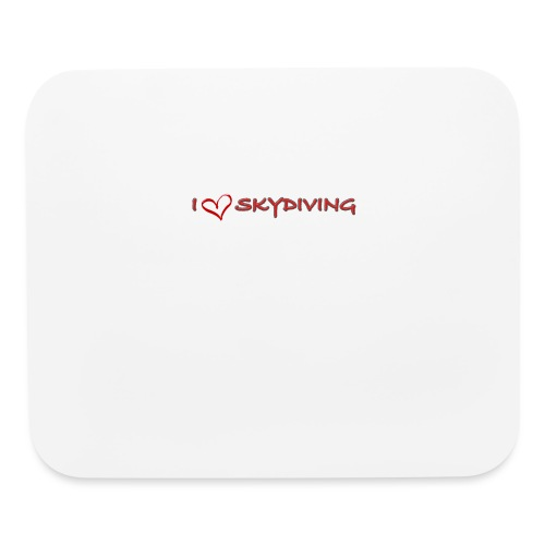 I love skydiving T-shirt/BookSkydive - Mouse pad Horizontal