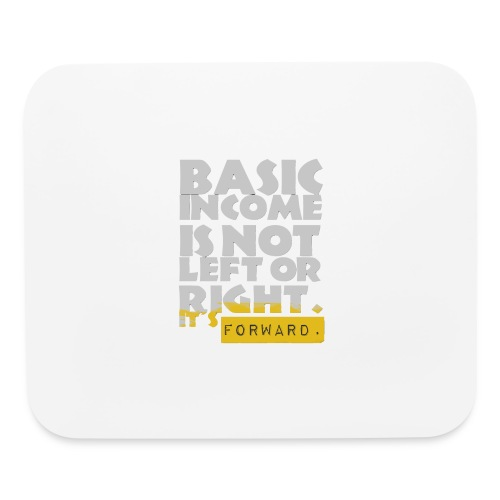 UBI is not Left or Right - Mouse pad Horizontal