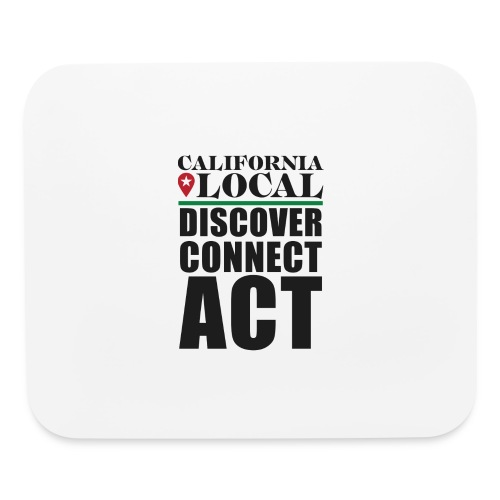 California Locals Make it Better - Mouse pad Horizontal