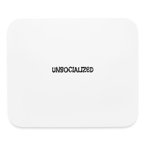Unsocialized - Mouse pad Horizontal