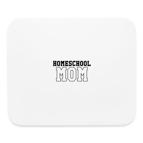 homeschoolmom - Mouse pad Horizontal
