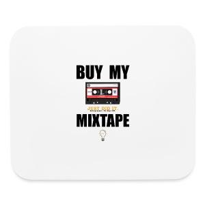 Buy My Mixtape - Mouse pad Horizontal