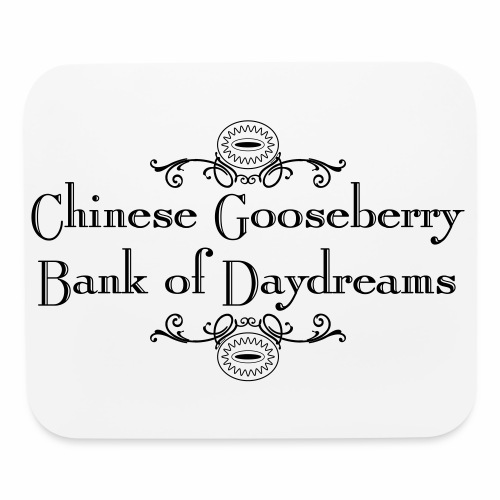 Chinese Gosseberry Bank of Daydreams - Mouse pad Horizontal