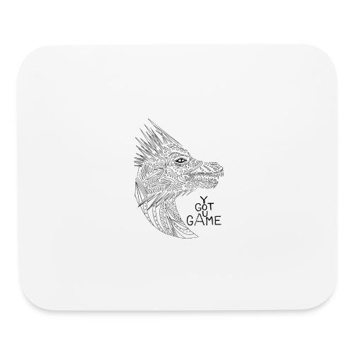 "Dragon ""you got game"" - Mouse pad Horizontal"