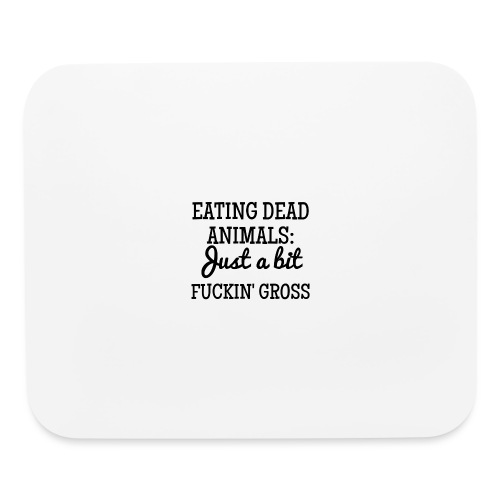 Eating Dead Animals - Mouse pad Horizontal