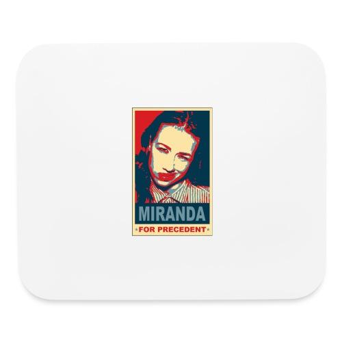 Miranda Sings Miranda For Precedent - Mouse pad Horizontal