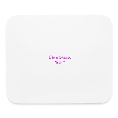 I'm a Sheep. Bah. - Mouse pad Horizontal
