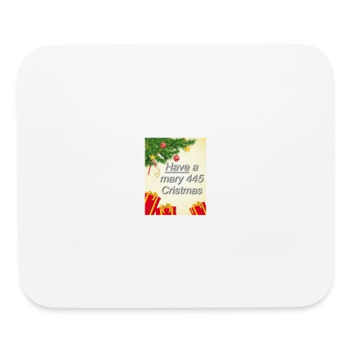Have a Mary 445 Christmas - Mouse pad Horizontal