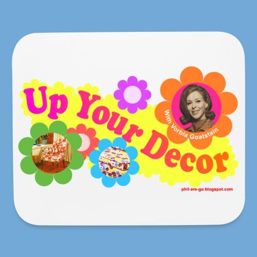 Up Your Decor logo. - Mouse pad Horizontal